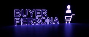 El Buyer persona, por qué es importante y cómo crearlo en 5 pasos